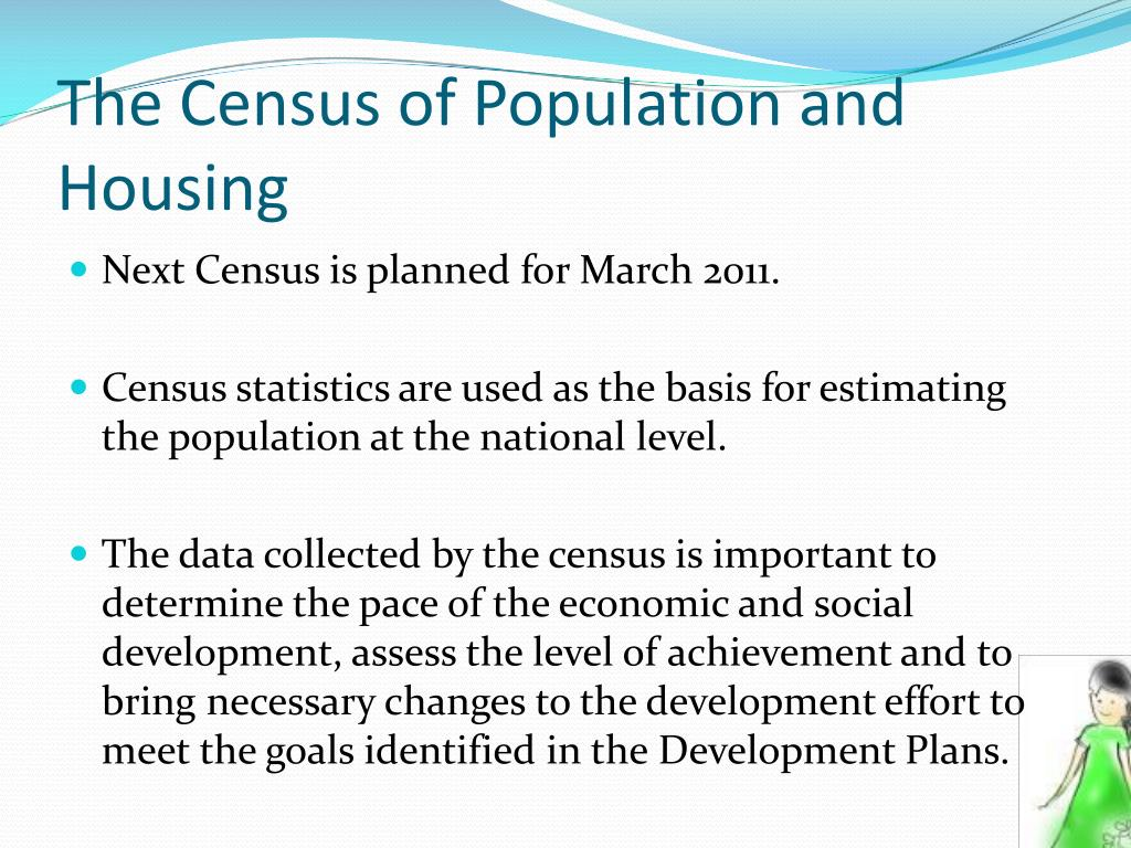 The Census of Population and  Housing