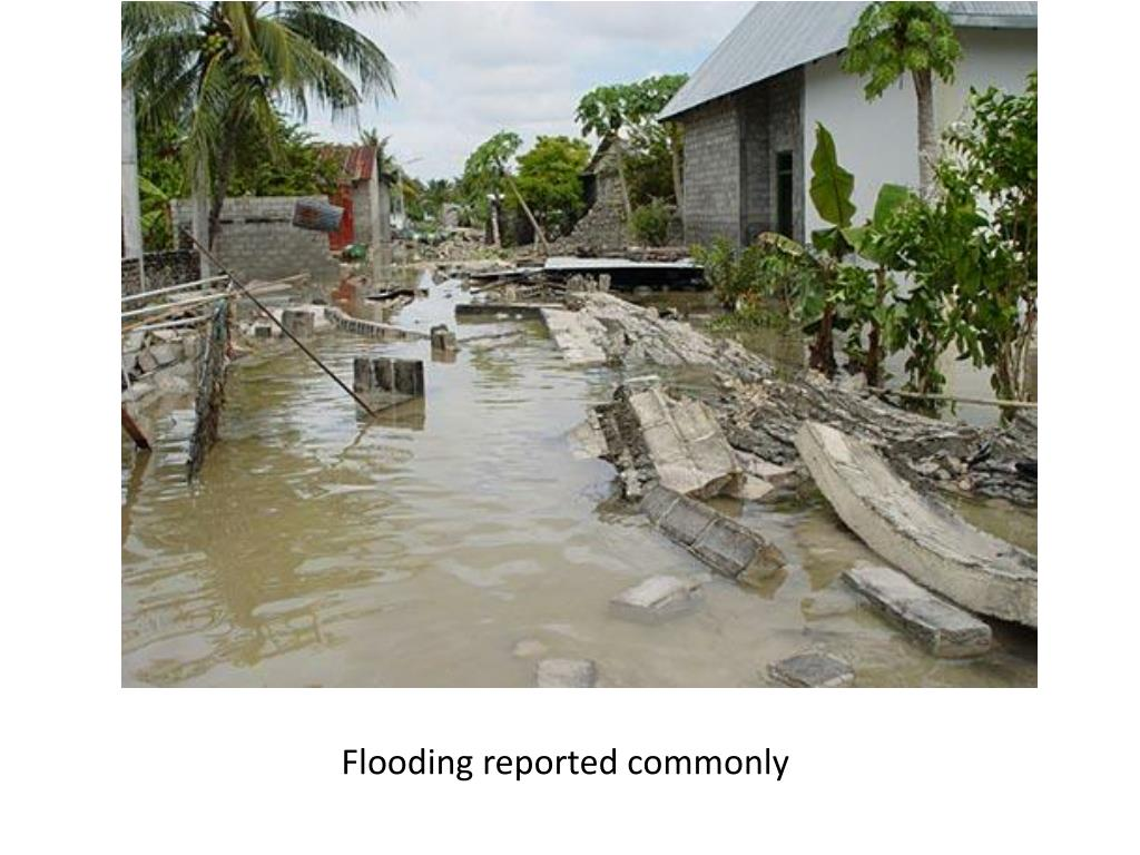Flooding reported commonly