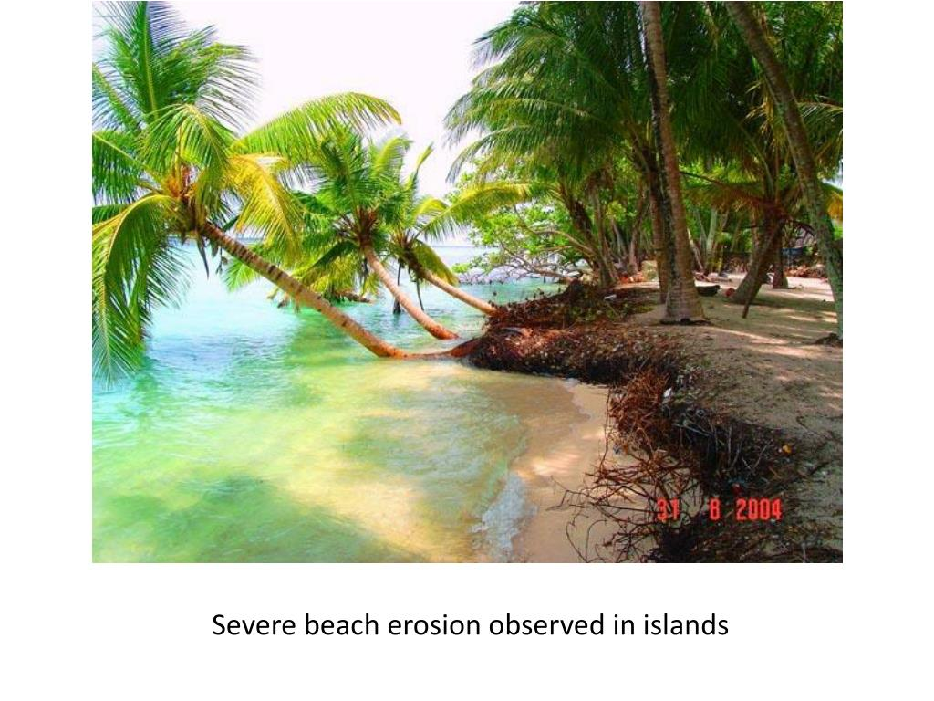 Severe beach erosion observed in islands