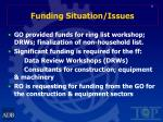 funding situation issues