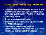 issues identified during the drws13