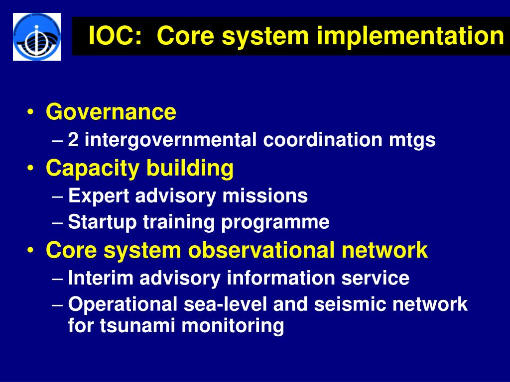 IOC:  Core system implementation
