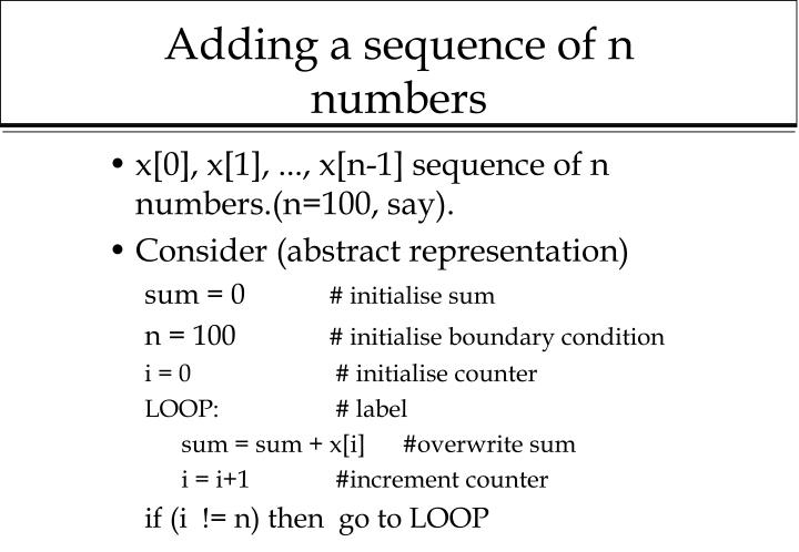 Adding a sequence of n numbers