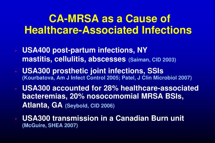 CA-MRSA as a Cause of   Healthcare-Associated Infections