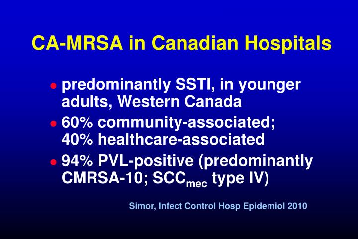 CA-MRSA in Canadian Hospitals