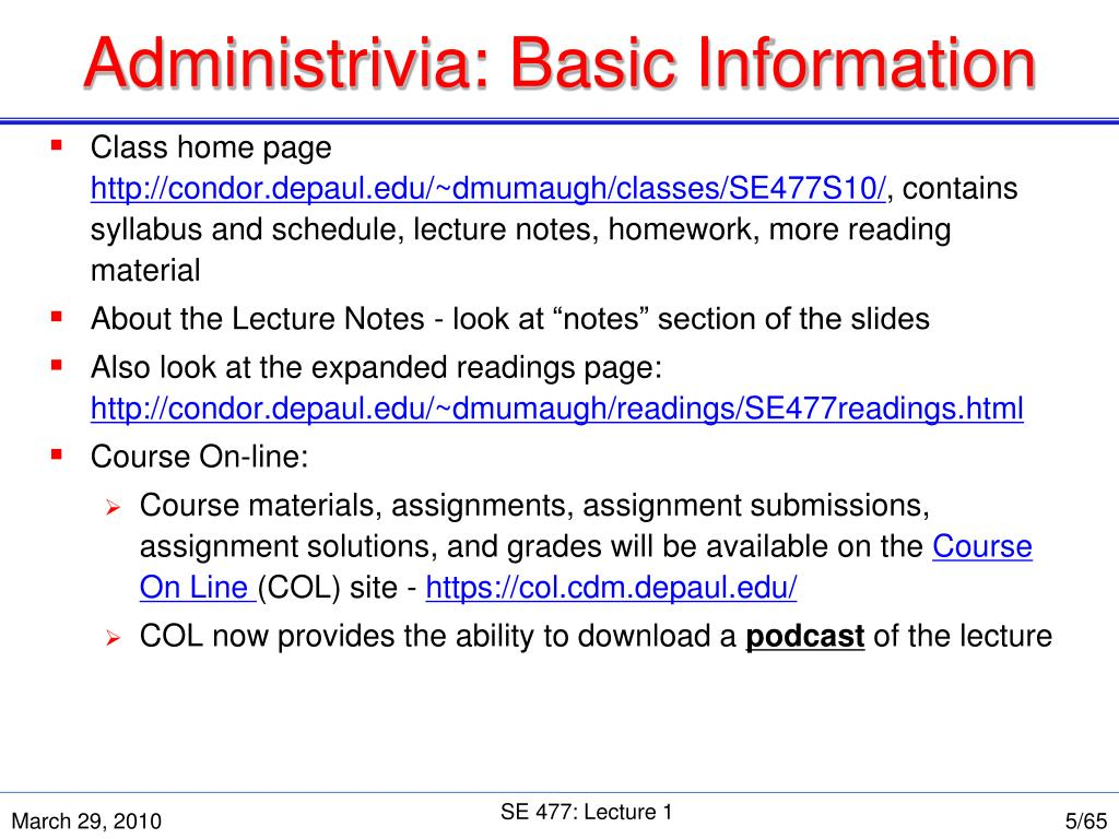 Administrivia: Basic Information