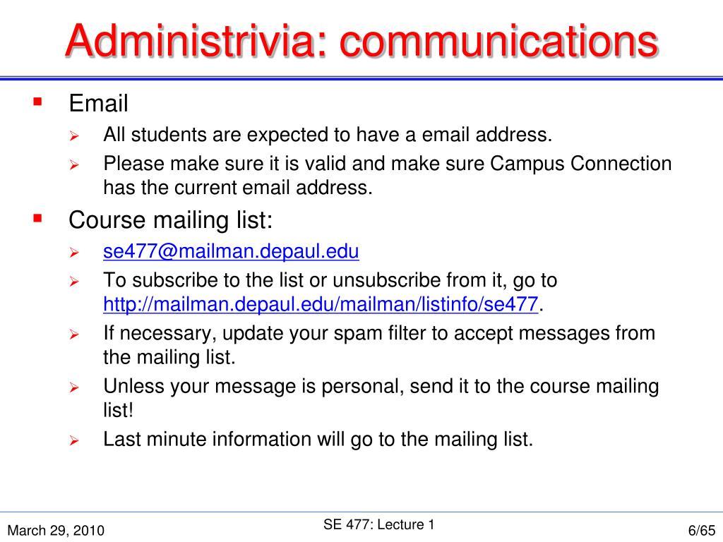 Administrivia: communications