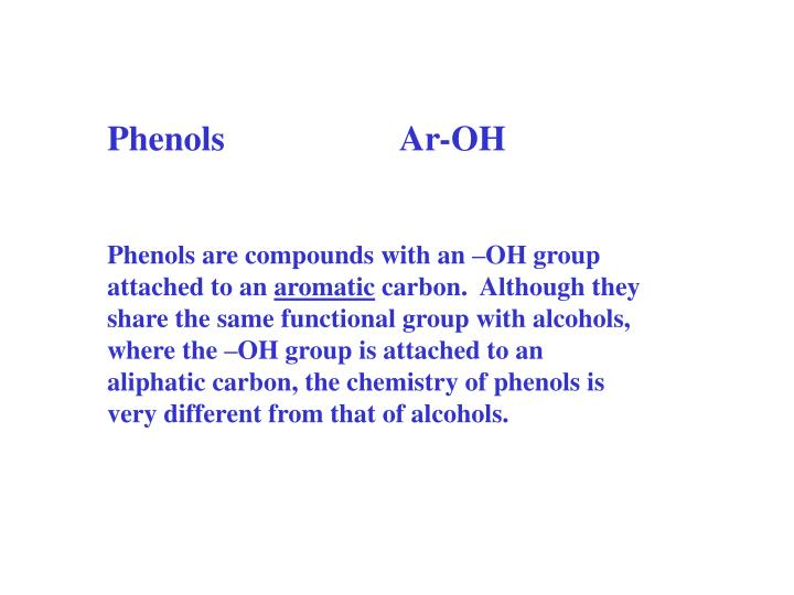 Phenols                    Ar-OH