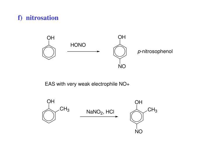 f)  nitrosation