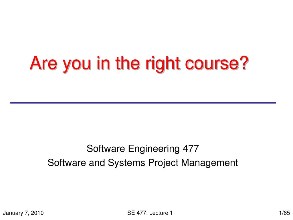 are you in the right course l.