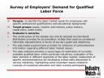 survey of employers demand for qualified labor force