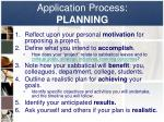 application process planning
