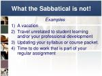 what the sabbatical is not