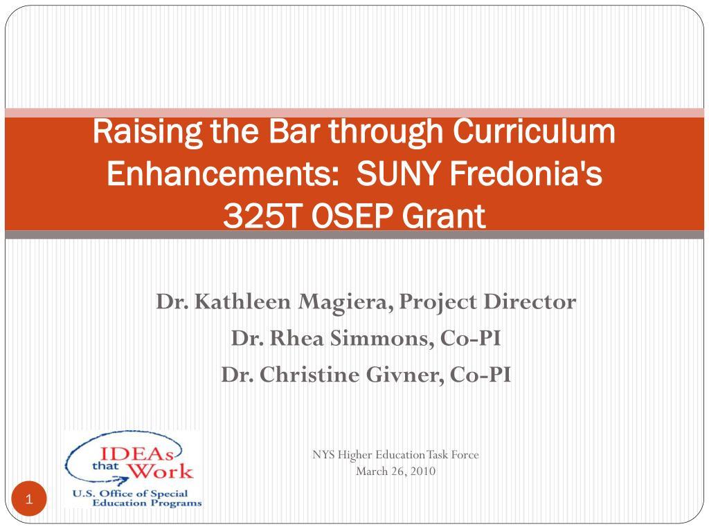 Raising the Bar through Curriculum Enhancements:  SUNY Fredonia's