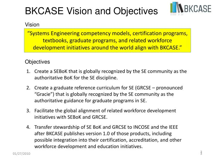 Bkcase vision and objectives