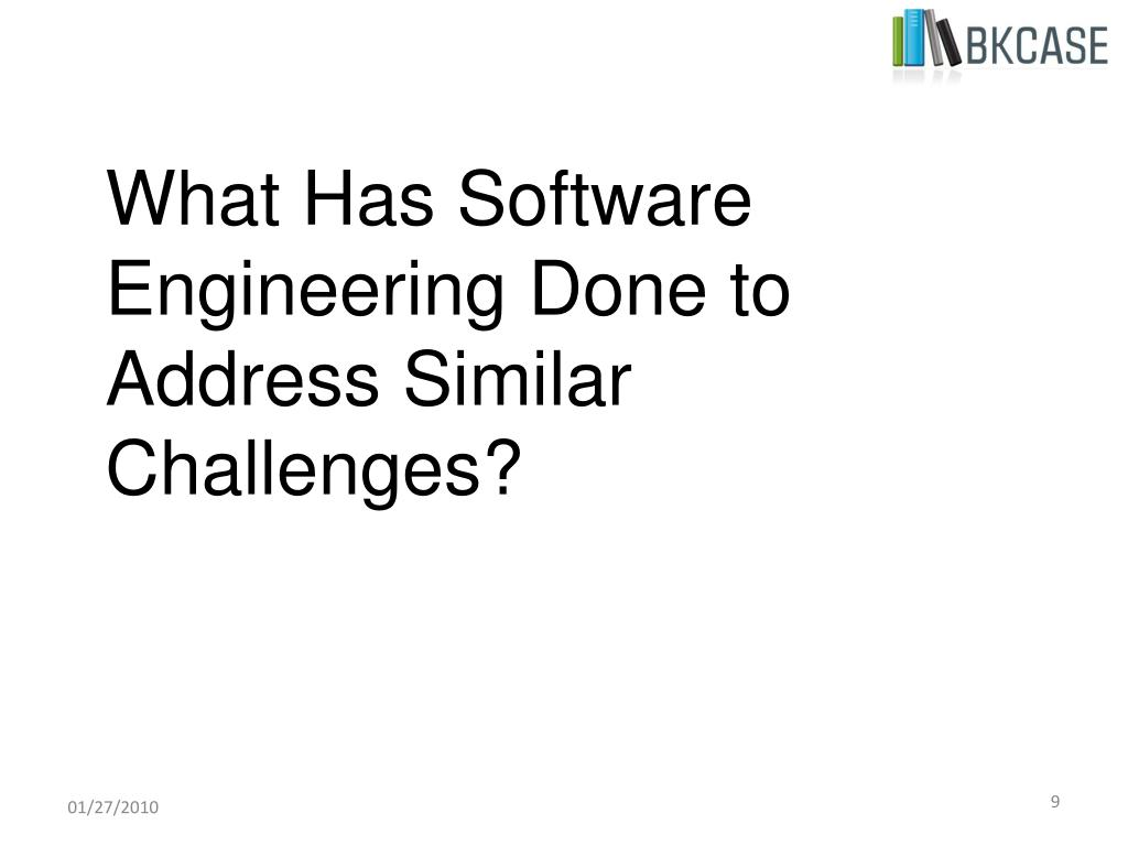 What Has Software Engineering Done to Address Similar Challenges?