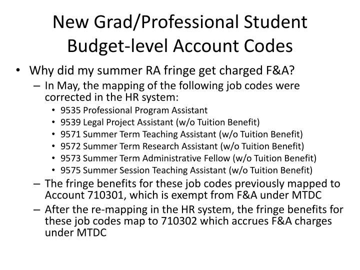 New grad professional student budget level account codes3