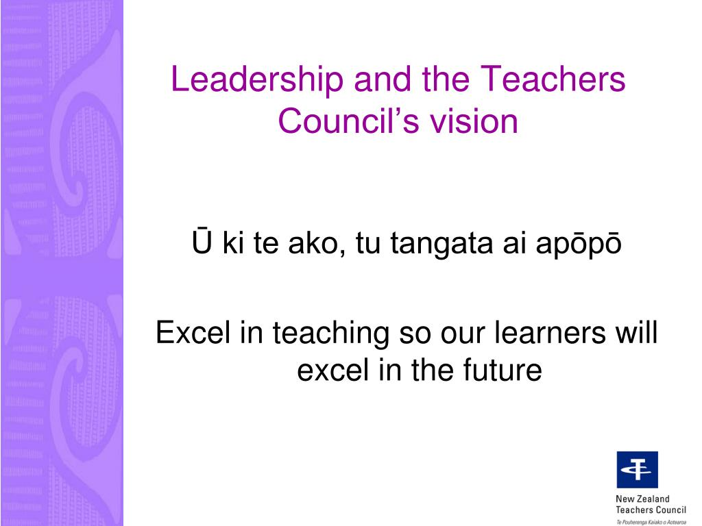 Leadership and the Teachers Council's vision