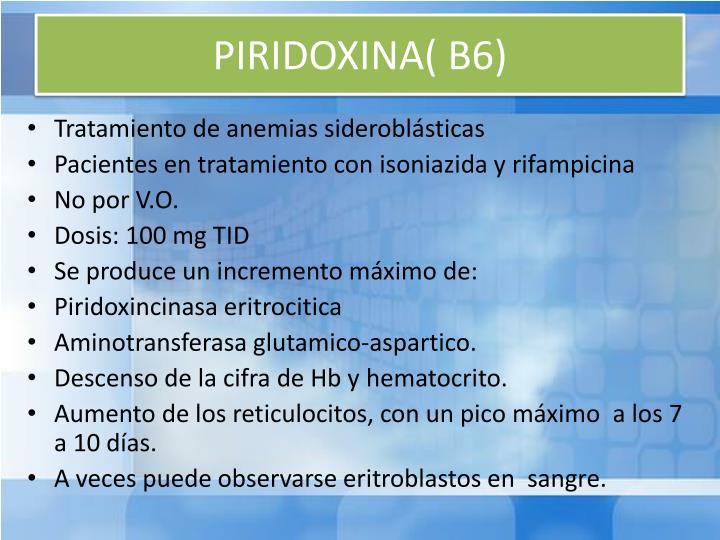 PIRIDOXINA( B6)