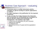 business case approach evaluating