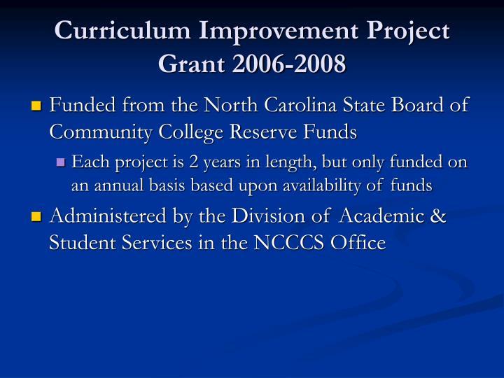 Curriculum improvement project grant 2006 2008