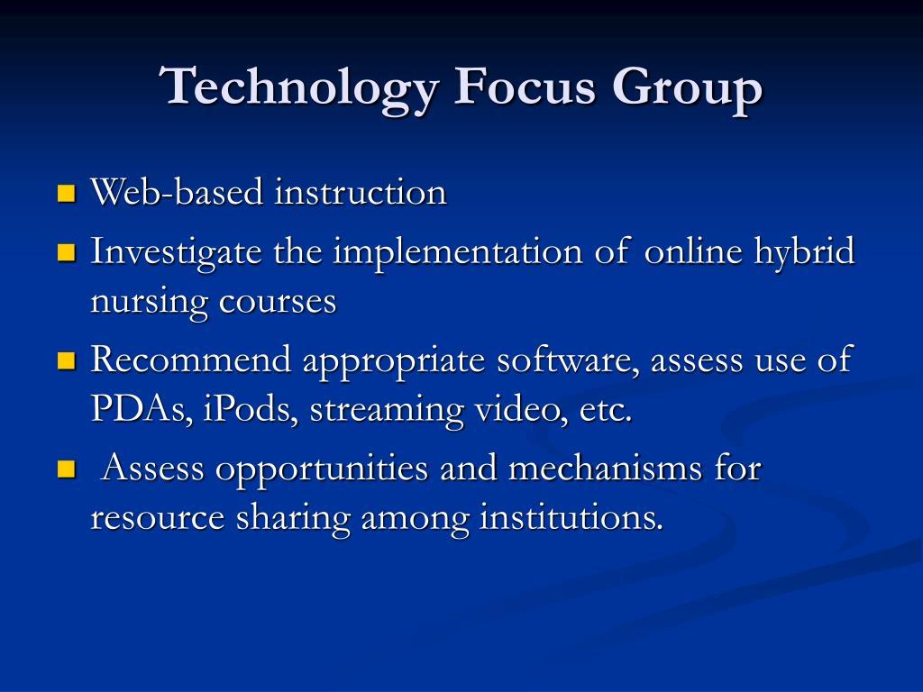 Technology Focus Group
