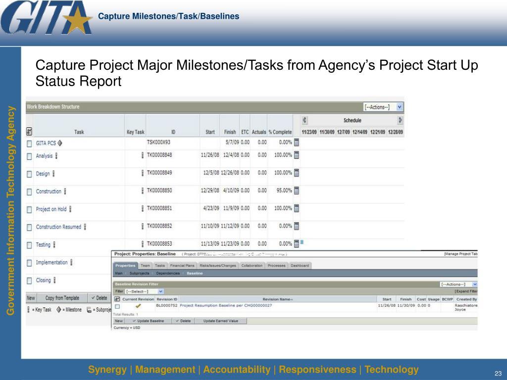 Capture Milestones/Task/Baselines