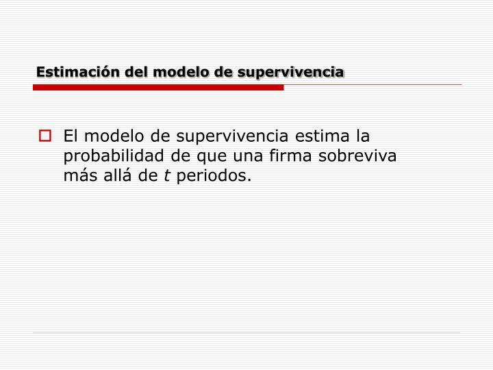 Estimación del modelo de supervivencia