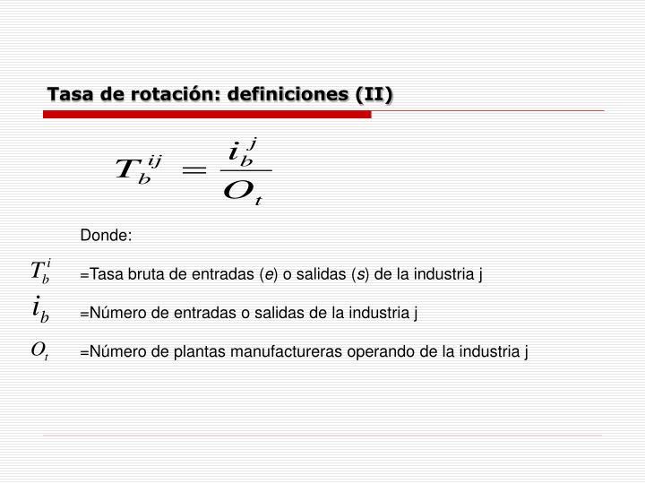 Tasa de rotación: definiciones (II)
