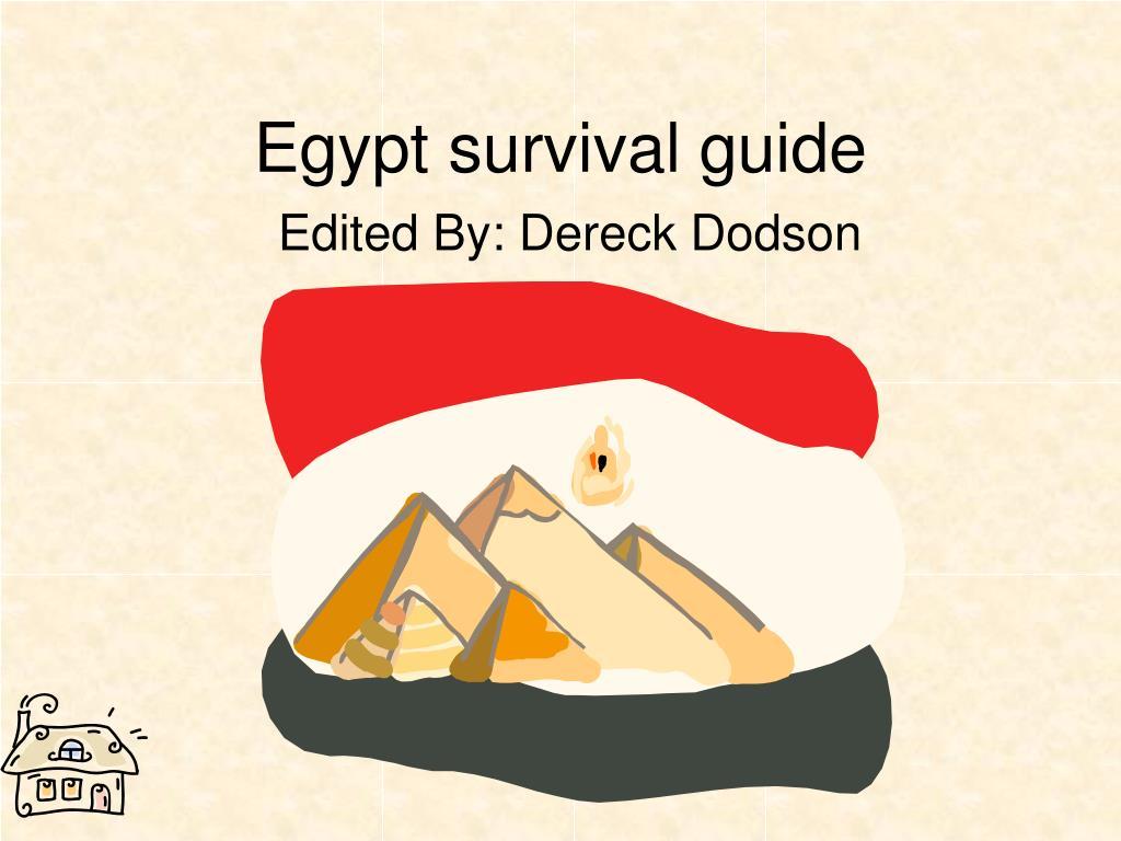 Egypt survival guide