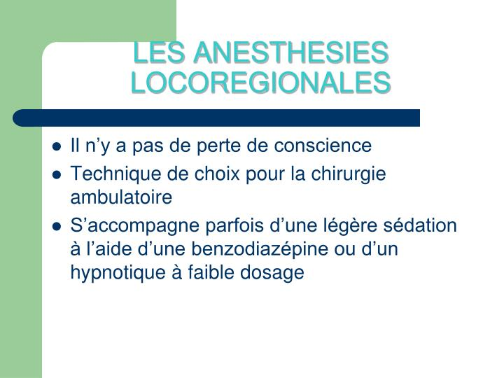 LES ANESTHESIES LOCOREGIONALES