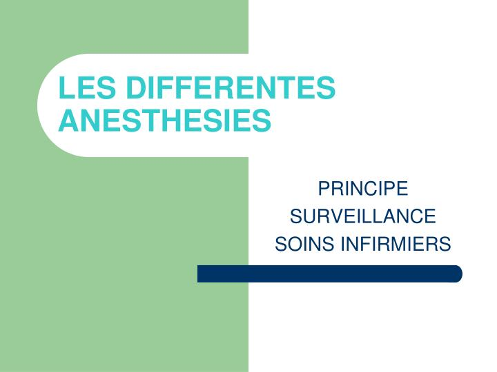 les differentes anesthesies n.