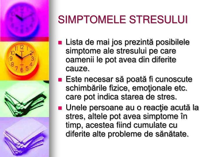 SIMPTOMELE STRESULUI
