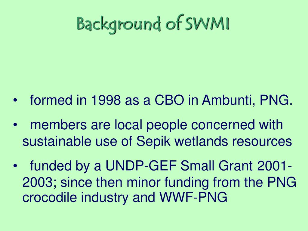 Background of SWMI