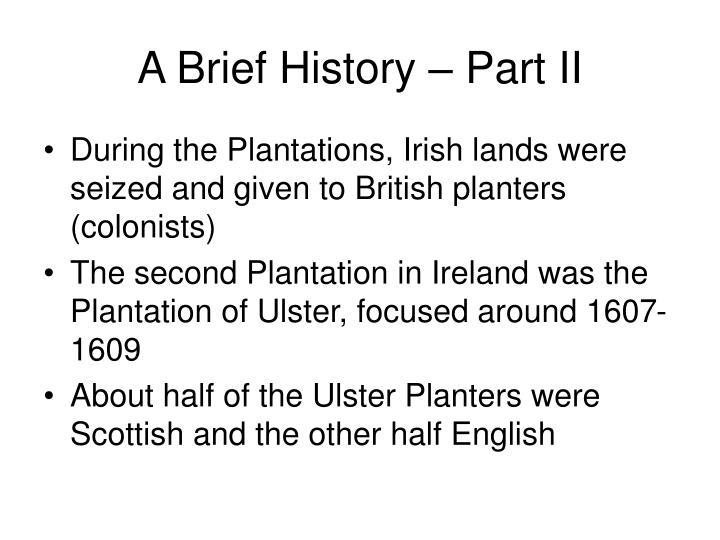 A brief history part ii