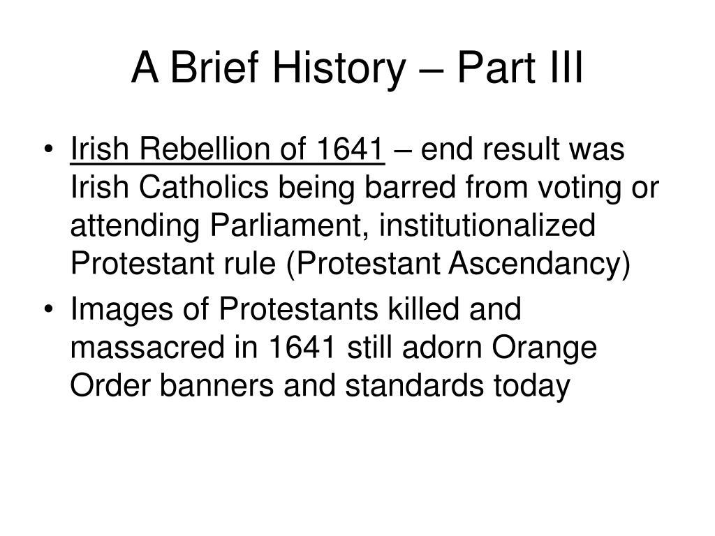 A Brief History – Part III