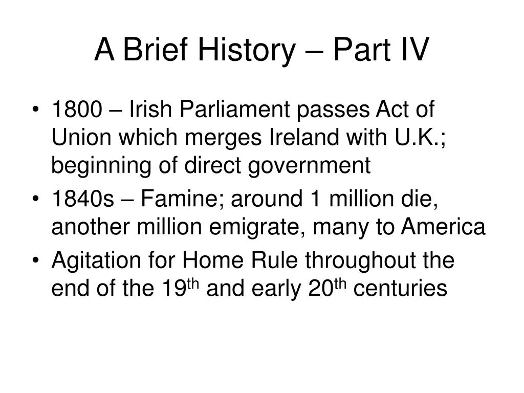 A Brief History – Part IV