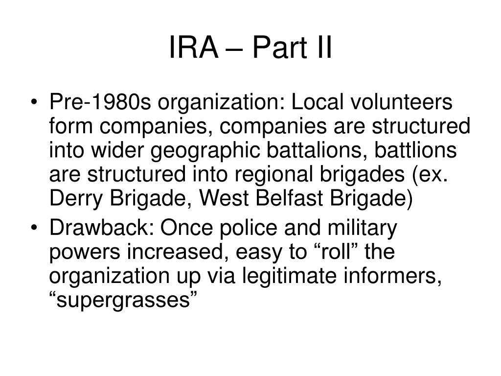 IRA – Part II