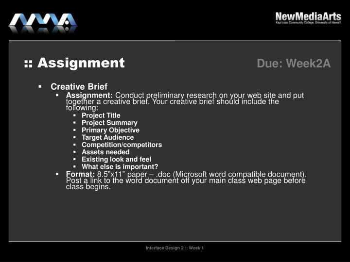 :: Assignment