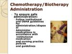 chemotherapy biotherapy administration