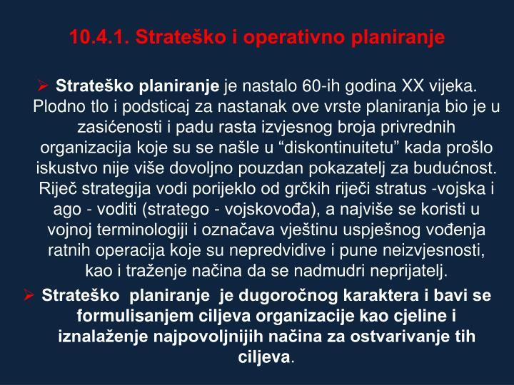 10.4.1. Strateško i operativno planiranje