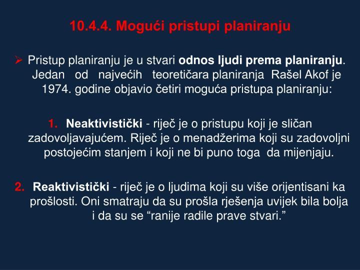 10.4.4. Mogući pristupi planiranju