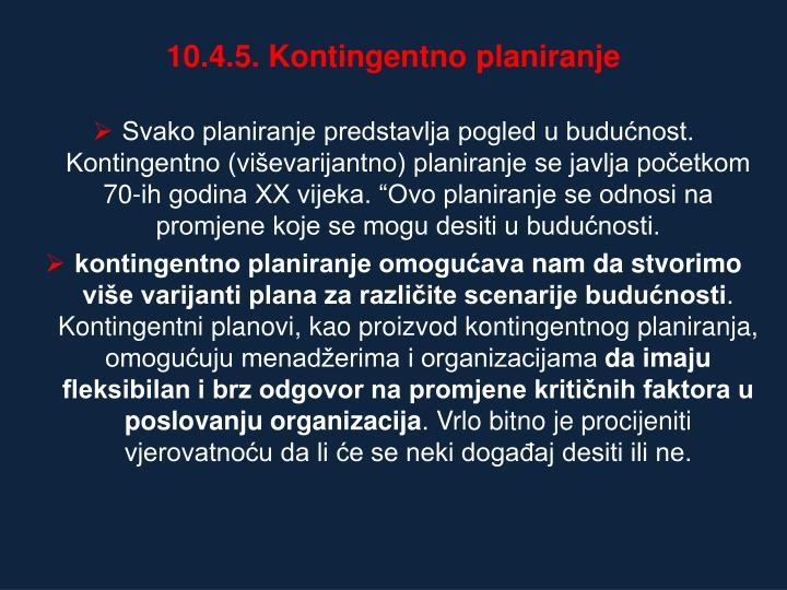 10.4.5. Kontingentno planiranje