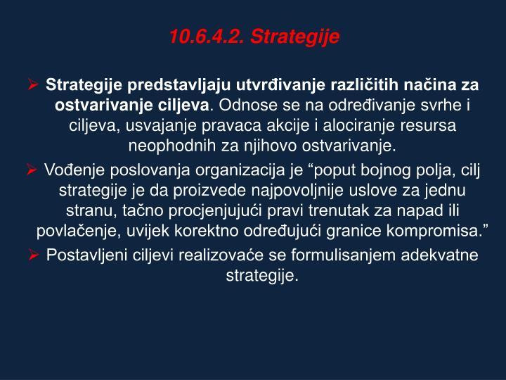 10.6.4.2. Strategije