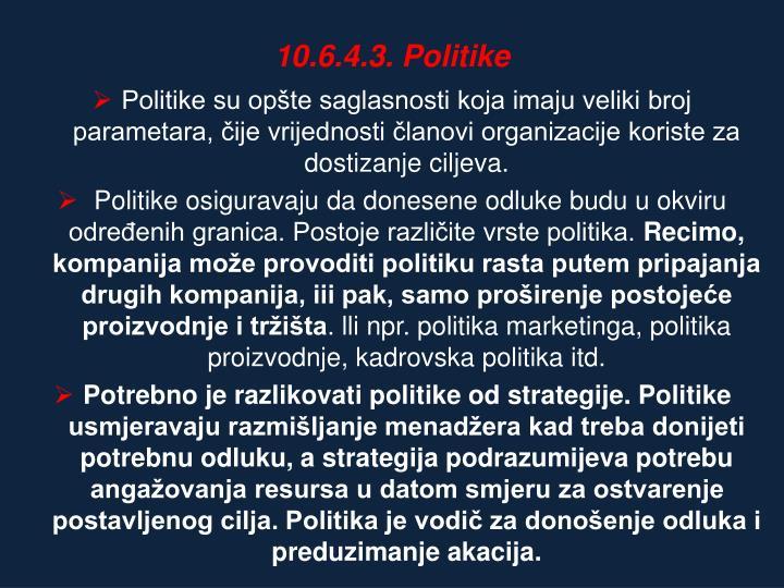 10.6.4.3. Politike