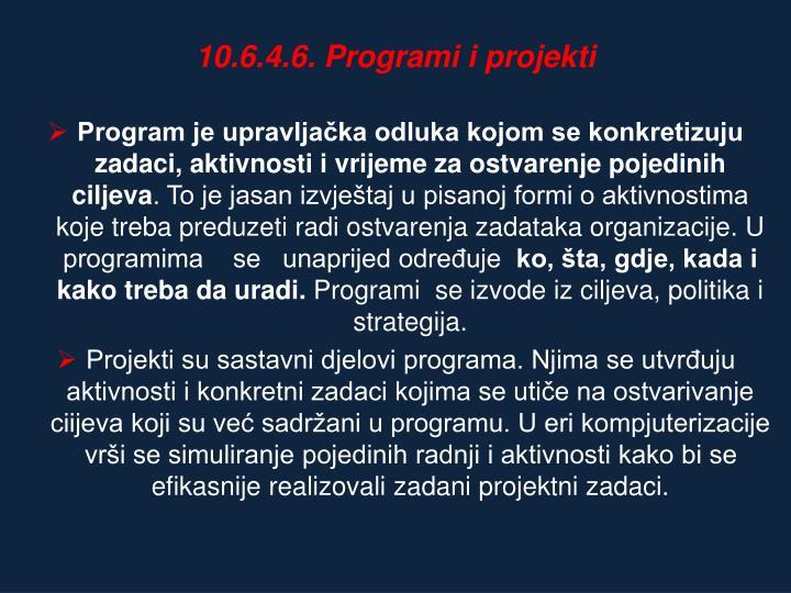 10.6.4.6. Programi i projekti