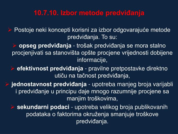 10.7.10. Izbor metode predviđanja