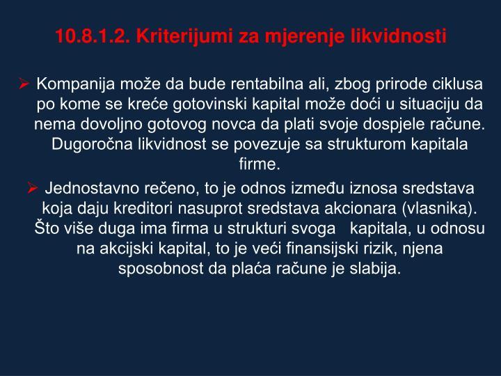 10.8.1.2. Kriterijumi za mjerenje likvidnosti