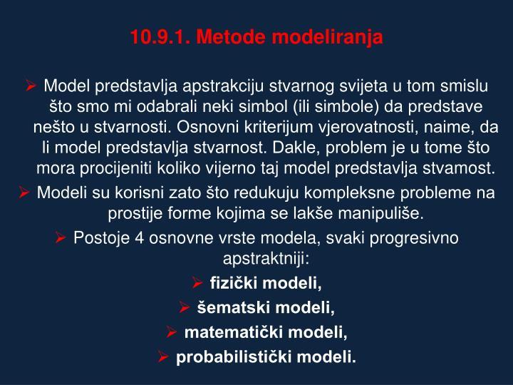 10.9.1. Metode modeliranja