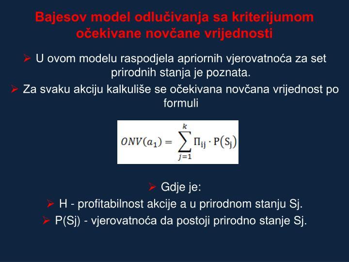Bajesov model odlučivanja sa kriterijumom očekivane novčane vrijednosti